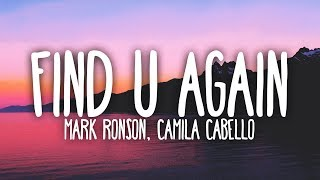 Mark Ronson & Camila Cabello - Find U Again (Lyrics)