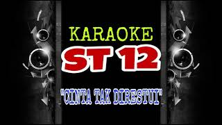 Download ST 12 - Cinta Tak Di Restui (Karaoke Tanpa Vokal) Mp3