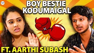 What If Boy Bestie Rules Your Life | Ft. Aarthi Subash | Random Video