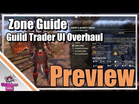 ESO:  Zone Guide And Guild Trader UI Overhaul - Preview