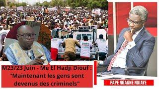 "M23/23 Juin - Me El Hadji Diouf : ""Maintenant les gens sont devenus des criminels"""