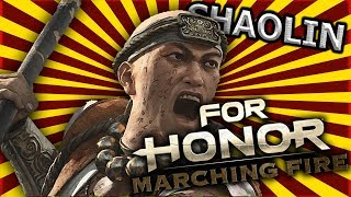 For Honor: Marching Fire - SHAOLIN DUELS GAMEPLAY