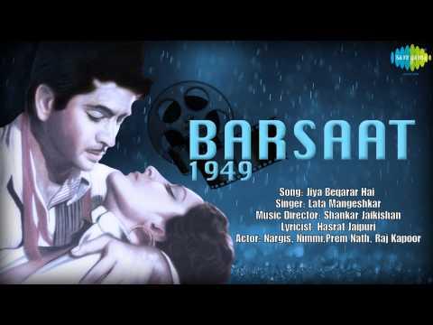 Jiya Beqarar Hai   Barsaat   Hindi Film Song   Lata Mangeshkar