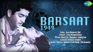Jiya Beqarar Hai | Barsaat | Hindi Film Song | Lata Mangeshkar
