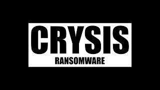 CRYSIS Ransomware Returns, Once Again Using RDP Attacks