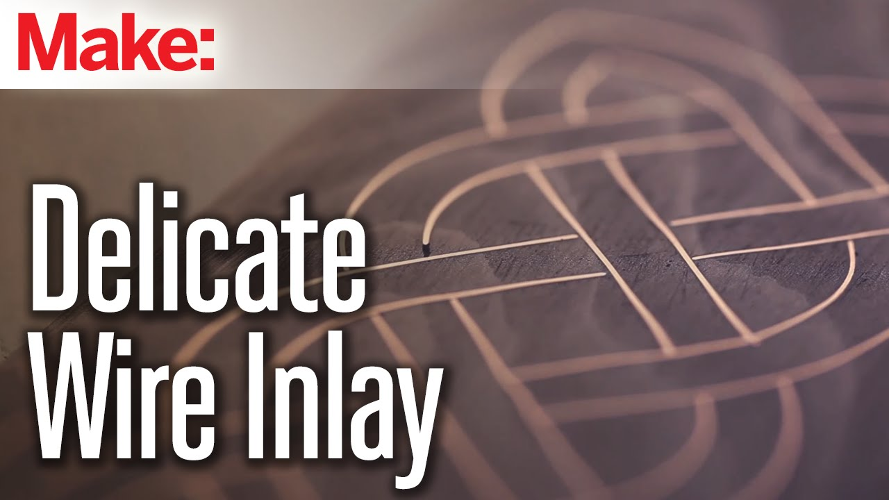 Wire Inlay: Inspired to Make - YouTube