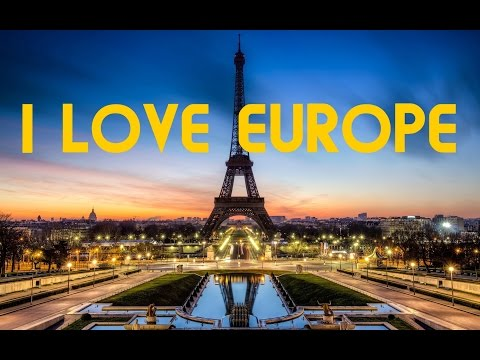 WHY I LOVE TO LIVE, WORK AND TRAVEL IN EUROPE