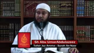 20-Surah An Nasr. Tafsir Juzz Amma: By Shaikh Abu Umar Abdul Azeez