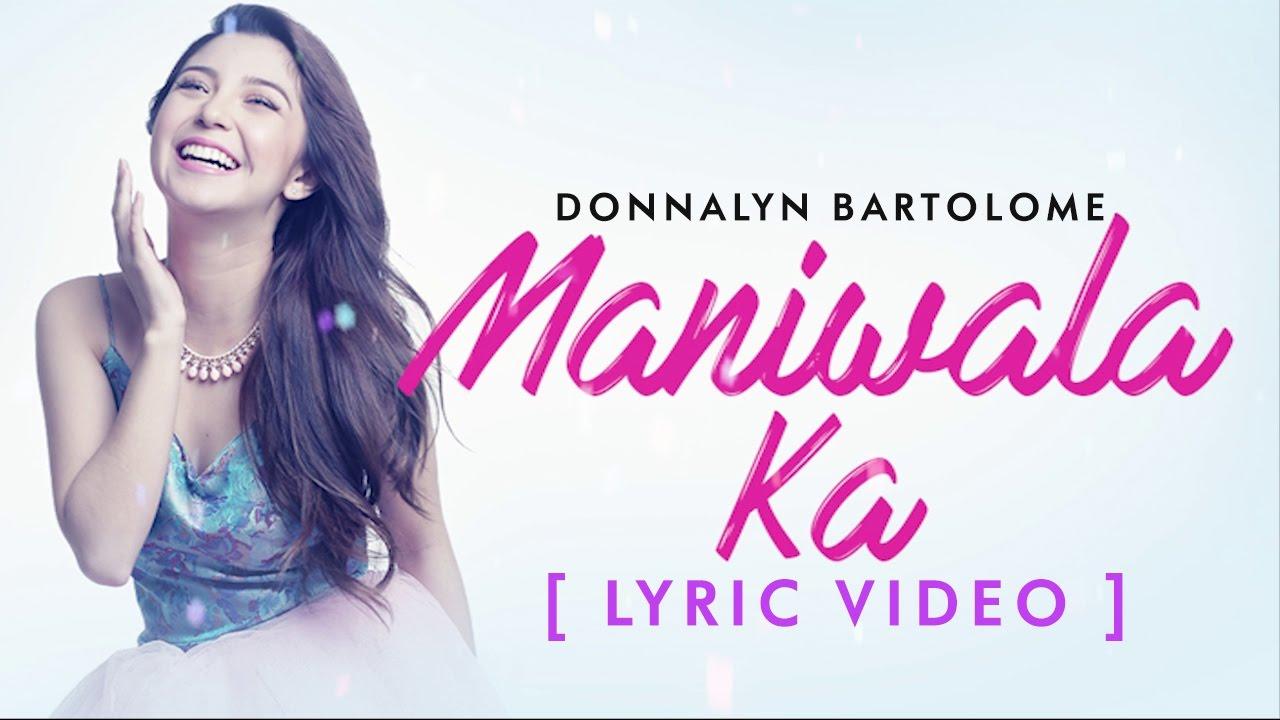 Maniwala Ka [Official Lyric Video