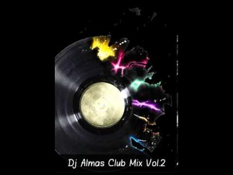 Dj Almas Club Mix Vol 2