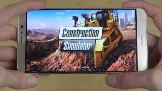 Construction Simulator 2 Huawei Mate 9 Gameplay Review!