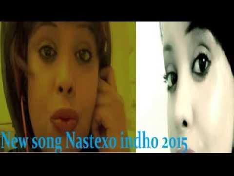 Download NASTEEXO INDHO   GALBIS   BEST AROOS SONG HEES CUSUB 2015   YouTube