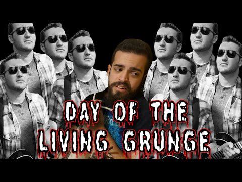 Day of the Living Grunge