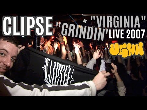 "Clipse - ""Grindin'"" & ""Virginia"" LIVE 2007!"