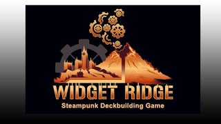 Widget Ridge Deckbuilding Game - Playthrough