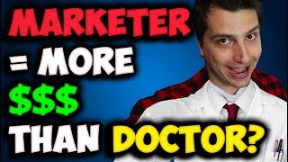 Affiliate Marketers = Make More Money Than Doctors (Highest Paid Career)?