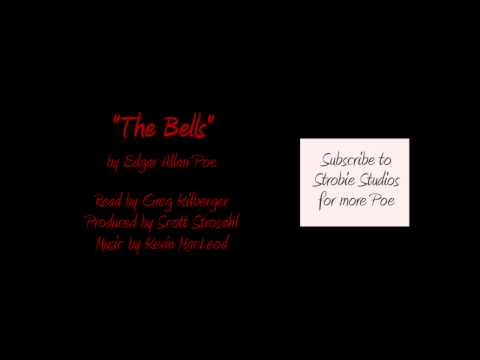 The Bells - A Dramatic Reading of a Poem by Edgar Allan Poe