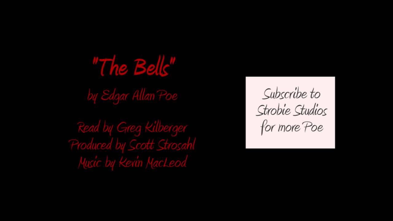The Bells - A Dramatic Reading of a Poem by Edgar Allan Poe - YouTube