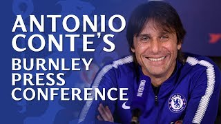 Antonio conte press conference | burnley v chelsea