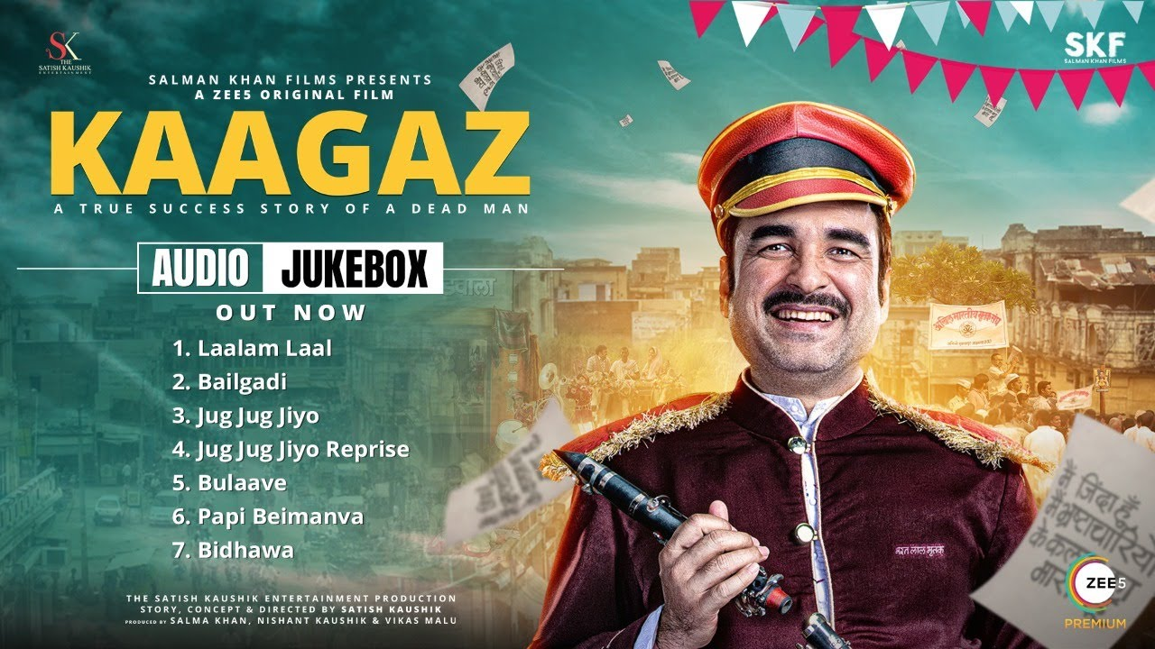 Kagaaz | Audio Jukebox | Pankaj Tripathi | Satish Kaushik