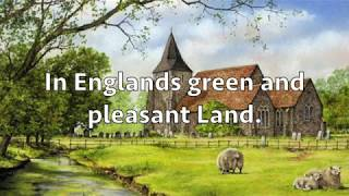 """Jerusalem"" (British Patriotic Song) I love the sentiment in this song. Enjoy and let your Britishness come forth. I do not own anything in this video.Credit for audio ..."