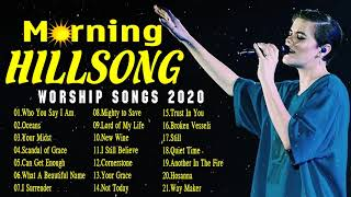 Hillsong New Morning Christian Worship Songs with Lyrics 2020 🔔 Best Popular Praise & Worship Songs