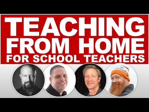 Teaching From Home ▸ A Discussion With Educators Suddenly Having To Teach Online!
