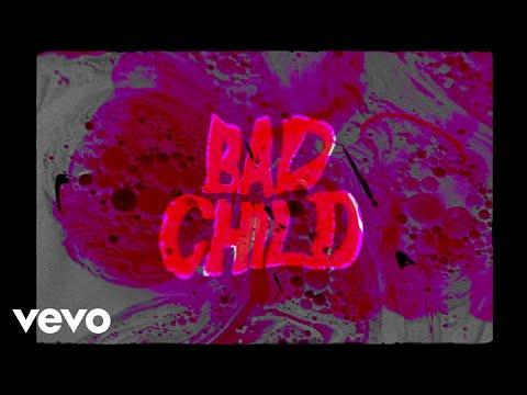 BAD CHILD - Blood (Lyric Video)