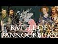The Battle of Bannockburn, Stirling Bridge and Falkirk - The real Braveheart