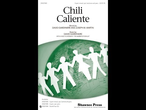 Chili Caliente (3-Part Mixed) - by David Giardiniere