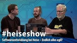 Softwareentwicklung bei Heise – Endlich alles agil? | #heiseshow
