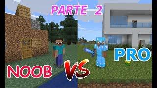 MINECRAFT - NOOB VS PRO (parte 2)