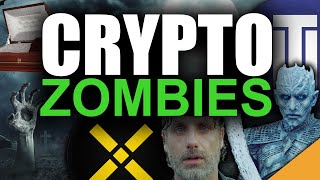Crypto Zombies! 6 Altcoins Coming Back from the DEAD