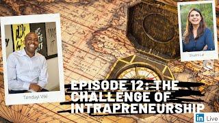 Future of Work Show Ep. 12: The Challenge of Intrapreneurship