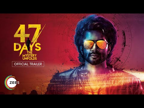 47 Days | Official Trailer | A ZEE5 Exclusive | Streaming Now on ZEE5