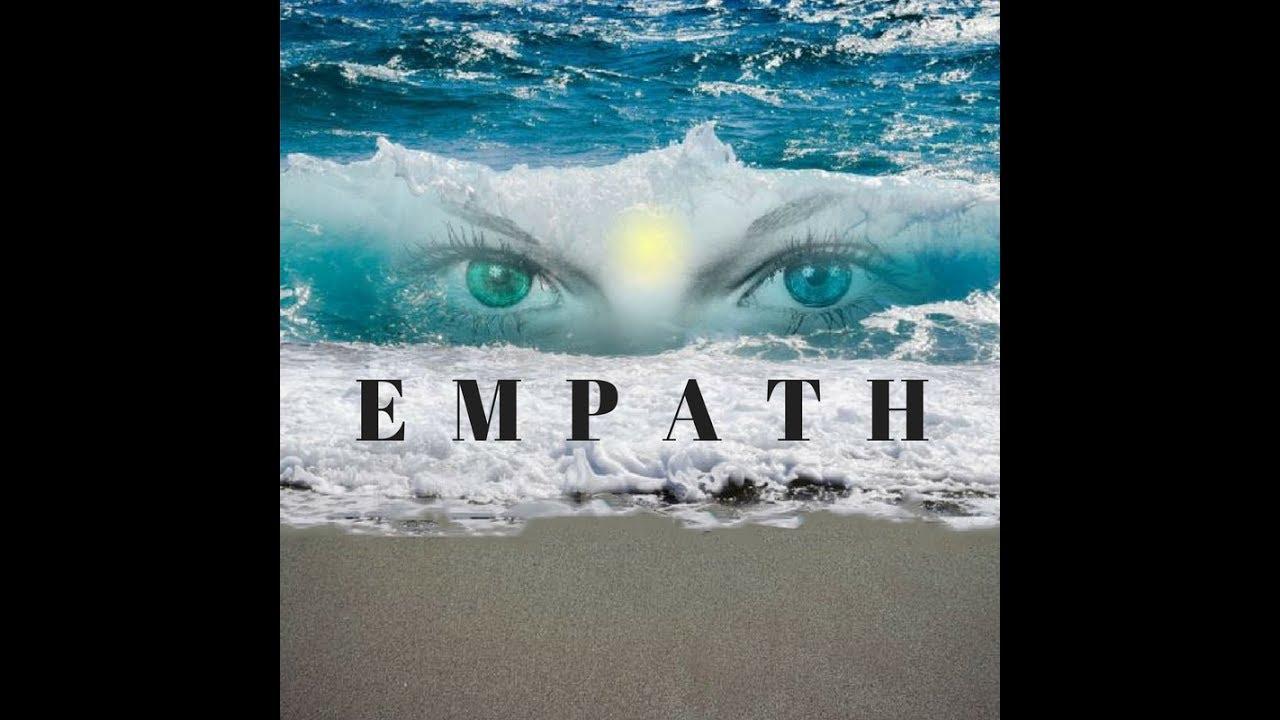 EMPATHY | AN EMPATHS' DOWNFALL