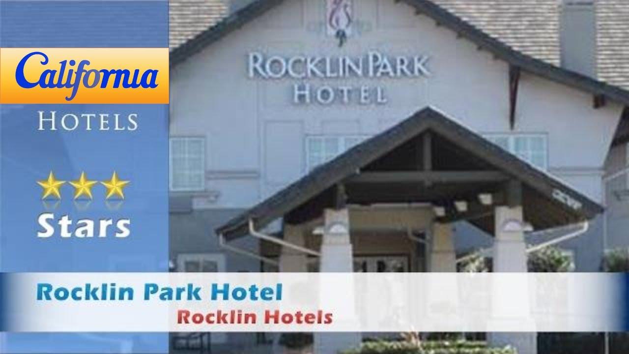 Rocklin Park Hotel Hotels California