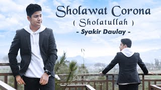 Official Music Video | Syakir Daulay - Sholawat Corona