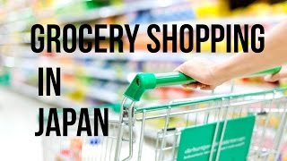 Supermarkets in Japan--Living in Japan