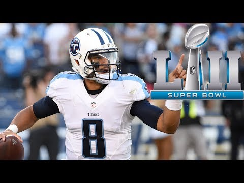 How the Tennessee Titans can WIN Super Bowl 52 and succeed in 2017