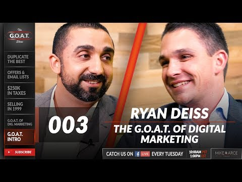 Ryan Deiss on Becoming a Digital Marketing Expert | The G.O.A.T. Show 003