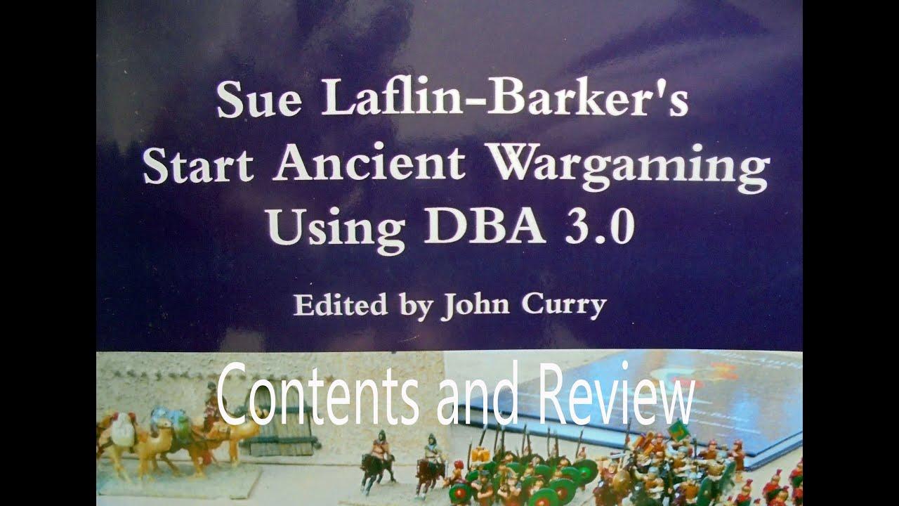 DBA 3 0 - Starting Ancient Wargaming by Sue Laflin-Barker 2015