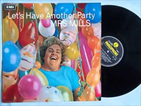Mrs Mills - Let's Have Another Party (Part Two)