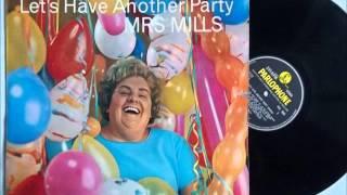 Mrs Mills - Let