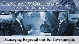 Managing expectations for investments