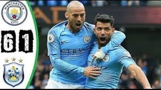 Manchester City vs Huddersfield 6 -1 Premier League 19/08/2018