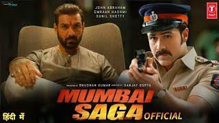 Mumbai Saga Teaser, Release Date, John Abraham, Emraan Hashmi, Suniel Shetty,  #MumbaiSaga