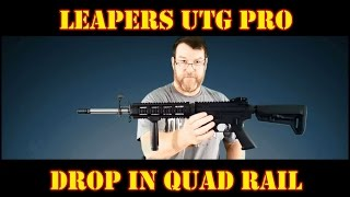 BEST Budget Drop In Quad Rail: Leapers UTG Pro!! Review & Install