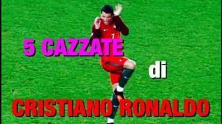 5 cazzate di cristiano ronaldo bonus