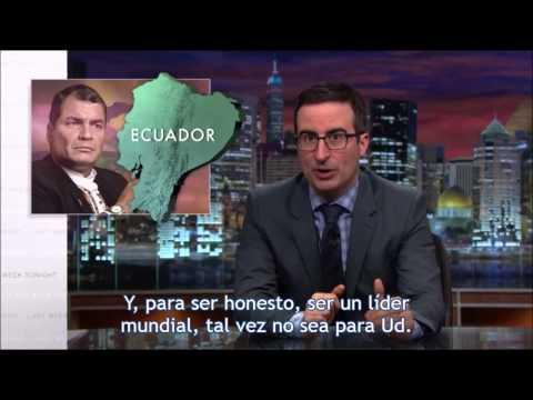 John Oliver on Rafael Correa (con Subtítulos en español)